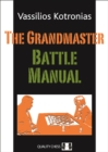 The Grandmaster Battle Manual - Book