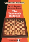 Grandmaster Repertoire 10 - The Tarrasch Defence - Book