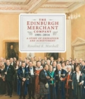 The Edinburgh Merchant Company, 1901-2014 : A Story of Endeavour and Achievement - Book