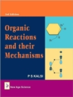 Organic Reactions and Their Mechanisms - Book