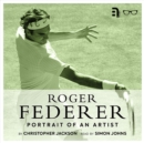 Roger Federer : Portrait of an Artist - eAudiobook