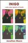 Inigo : a play about Ignatius of Loyola - eBook