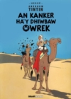 Tintin: An Kanker Ha'y Dhiwbaw Owrek (Cornish) - Book