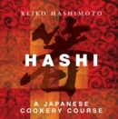 Hashi : A Japanese Cookery Course - Book