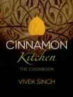 Cinnamon Kitchen : The Cookbook - Book