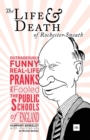 The Life and Death of Rochester Sneath : A Youthful Frivolity - Book