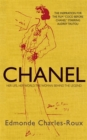 Chanel : Her life, her world, and the woman behind the legend she herself created - Book