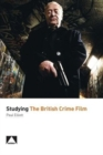 Studying the British Crime Film - Book