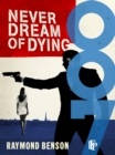 Never Dream Of Dying - eBook