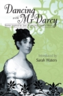 Dancing With Mr Darcy : Stories inspired by Jane Austen and Chawton House - eBook
