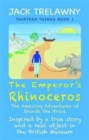 The Emperor's Rhinoceros : The Amazing Adventures of Ganda the Brave - Book