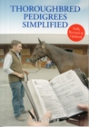 Thoroughbred Pedigrees Simplified - Book