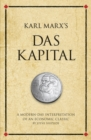 Karl Marx's Das Kapital : A modern-day interpretation of an economic classic - Book
