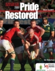 Pride Restored : The Inside Story of the Lions in South Africa 2009 - Book
