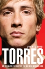 Torres : An Intimate Portrait of the Kid Who Became King - eBook