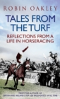 Tales From the Turf : Reflections from a Life in Horseracing - eBook