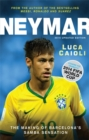 Neymar - 2015 Updated Edition : The Making of the World's Greatest New Number 10 - Book