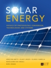 Solar Energy : The physics and engineering of photovoltaic conversion, technologies and systems - Book