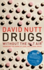 Drugs - without the hot air : Minimising the harms of legal and illegal drugs - eBook