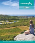 Cool Camping Coast : A hand-picked selection of exceptional campsites less than a mile from the sea - Book