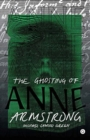 The Ghosting of Anne Armstrong - Book