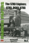 The Pannier Papers : The 57XX Engines: 87XX, 96XX, 97XX No. 4 - Book