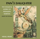 Pans Daughter : The Magical World of Rosaleen Norton - Book