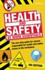 Health & Safety at Work Essentials : The one-stop guide for anyone responsible for health and safety issues in the workplace - eBook