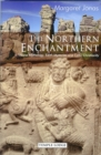 The Northern Enchantment : Norse Mythology, Earth Mysteries and Celtic Christianity - Book