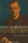 Ludwig Polzer-Hoditz, a European : A Biography - Book