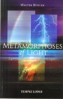Metamorphoses of Light : Lightning, Rainbows and the Northern Lights, A Spiritual-Scientific Study - Book