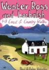 Wester Ross and Lochalsh : 40 Coast and Country Walks - Book