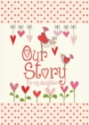 Our Story, for My Daughter - Book
