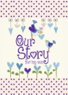 Our Story, for My Son - Book