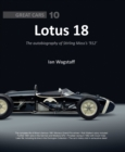 Lotus 18 : The Autobiography of Stirling Moss's '912' - Book