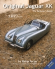 Original Jaguar XK : The Restorer's Guide - Book