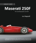 Maserati 250F : The Autobiography of 2528 - Book