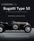 Bugatti Type 50 : The autobiography of Bugatti's first Le Mans car - Book