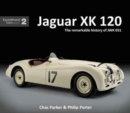 Jaguar XK120 : The Remarkable History of JWK 651 - Book