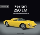 Ferrari 250 LM : The remarkable history of 6313 - Book