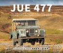 JUE 477 : The remarkable history and restoration  of the world's first production Land-Rover - Book