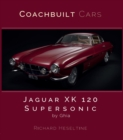 Jaguar XK120 Supersonic by Ghia - Book