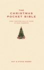 The Christmas Pocket Bible : Every Christmas Rule of Thumb at Your Fingertips - Book