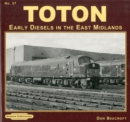 Toton Early Diesels in the East Midlands : 37 - Book