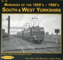 South & West Yorkshire Memories of the 1950's-1960's : Including Steam, Diesel & Electric Traction 38 - Book