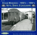 Steam Memories 1950's-1960's Notts, Derby & Lincolnshire : Including Nottingham, Annesley, Grantham, Retford & Lincoln Motive Power Depots 16 - Book