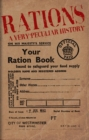 Rations : A Very Peculiar History - Book