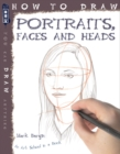 How To Draw Portraits, Faces And Heads - Book