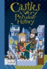 Castles : A Very Peculiar History - Book