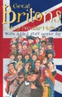 Great Britons : A Very Peculiar History - Book